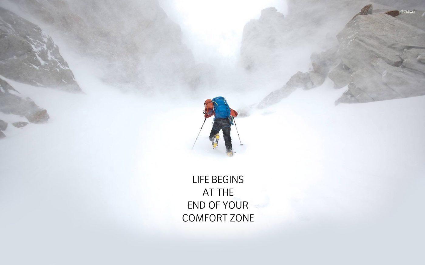 Жизнь начинается, когда выходишь из зоны комфорта.
